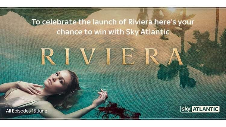 Win Sky Q with Sky Atlantic to celebrate new drama Riviera